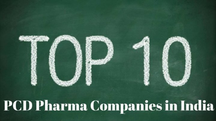 Top 10 PCD Pharma Franchise Companies in India