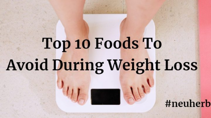 Foods You Should Never Eat And Avoid During Weight Loss