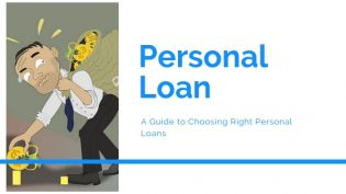 A Guide To Choosing Right Personal Loans
