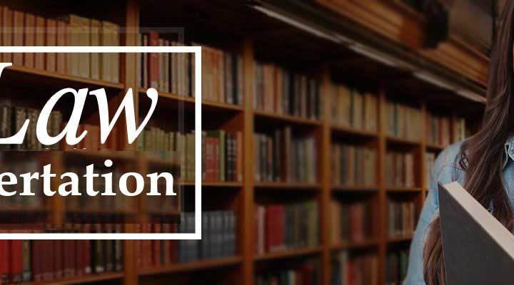 How to Achieve Mastery in Writing a Successful Law Related Dissertation?