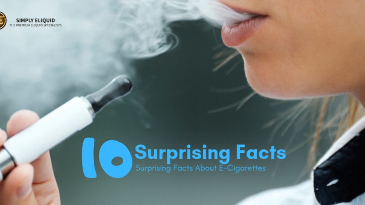10 Surprising Facts About E-Cigarettes
