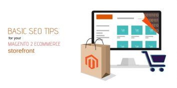 Basic SEO Tips for Your Magento 2 eCommerce Storefront