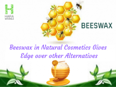 Beeswax in Natural Cosmetics Gives Edge over Other Alternatives