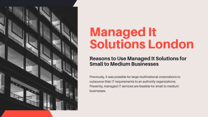 Reasons to Use Managed It Solutions for Small to Medium Businesses